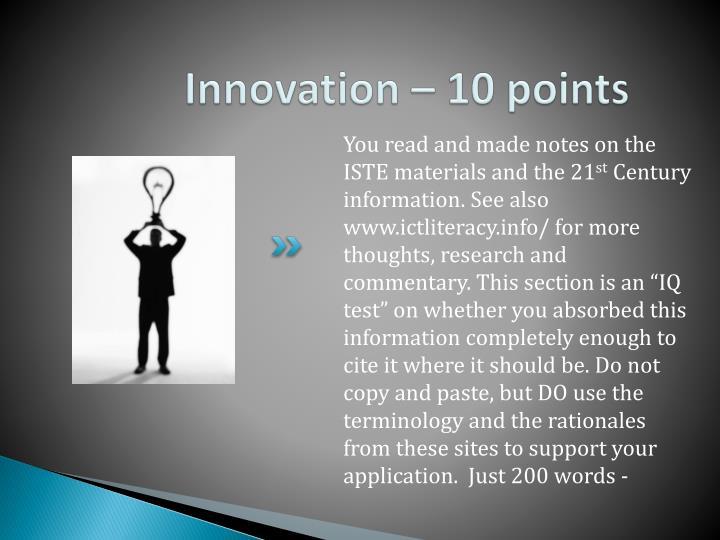 Innovation – 10 points