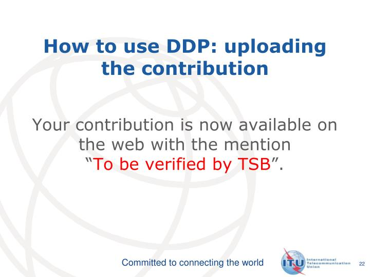 How to use DDP: uploading the contribution
