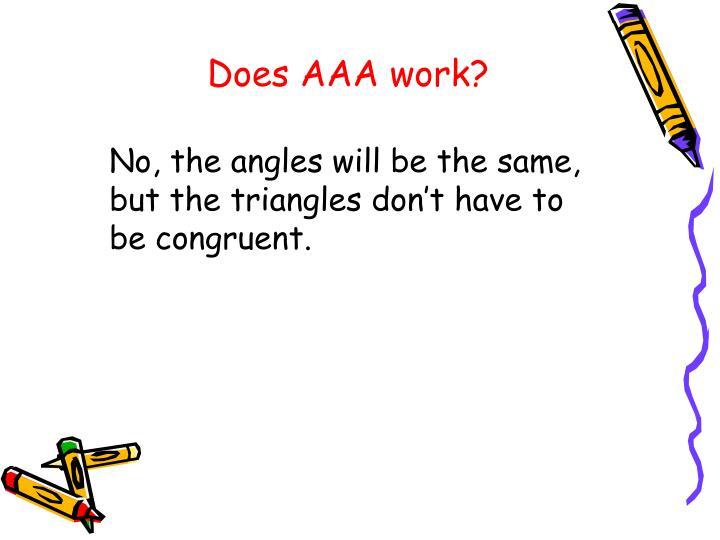 Does AAA work?