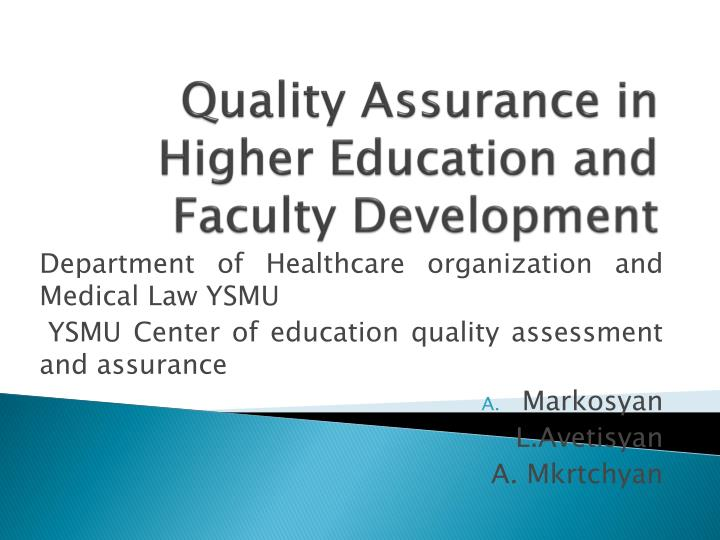 Quality assurance in higher education and faculty development