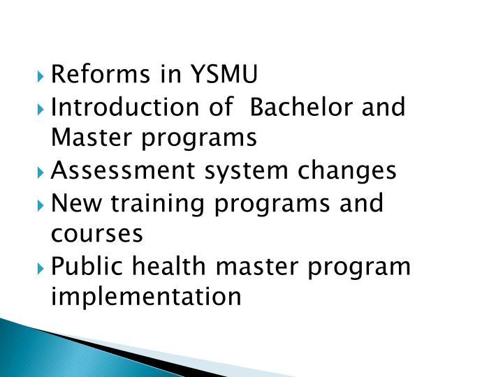 Reforms in YSMU