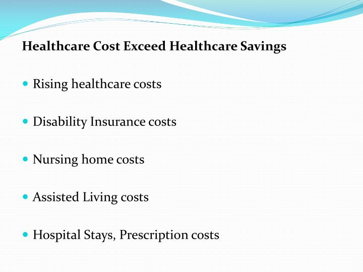 Healthcare Cost Exceed Healthcare Savings