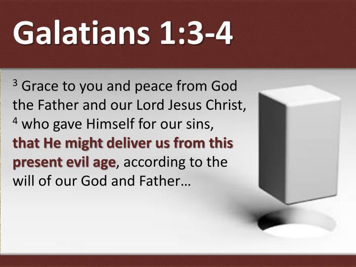 Galatians 1:3-4