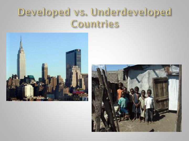 developing vs developed countries The journal of international management studies, volume 10 number 2, august, 2015 15 mega-event sporting opportunities: the case of developed vs developing countries.