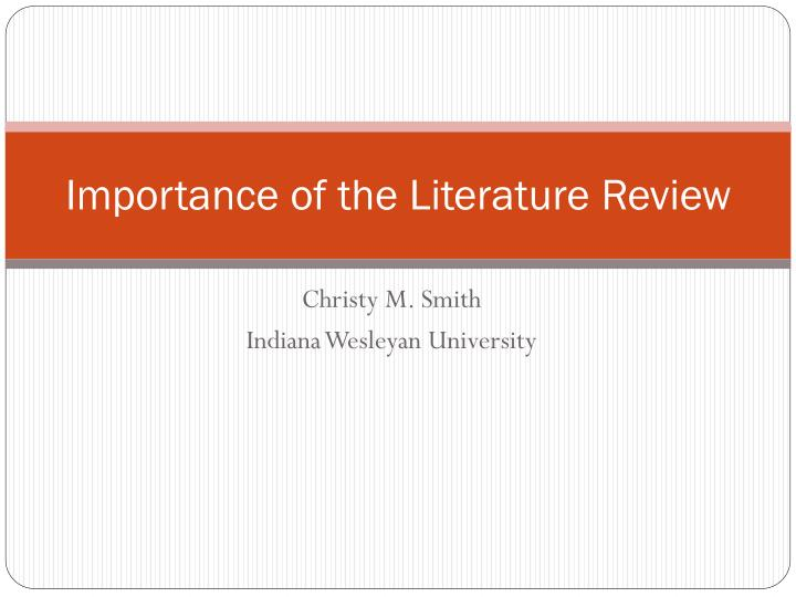 importance of review of literature in nursing research Literature review in research registry of nursing research: as little detail as each merits according to itscomparative importance in the literature.