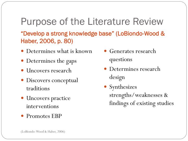 He primary purpose of a literature review is to do which of the following