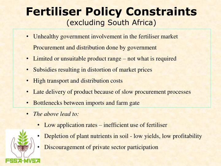 Ppt adam mostert ceo fertilizer society of south africa fertiliser policy constraintsexcluding south africa fandeluxe Gallery