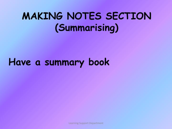 MAKING NOTES SECTION