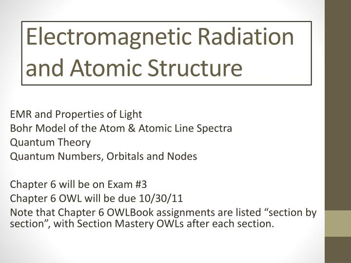 electromagnetic radiation and atomic structure n.