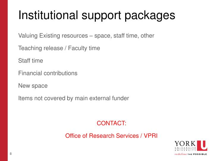 Institutional support packages