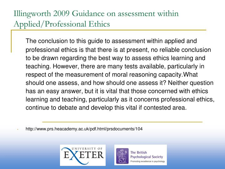 Illingworth 2009 Guidance on assessment within Applied/Professional Ethics