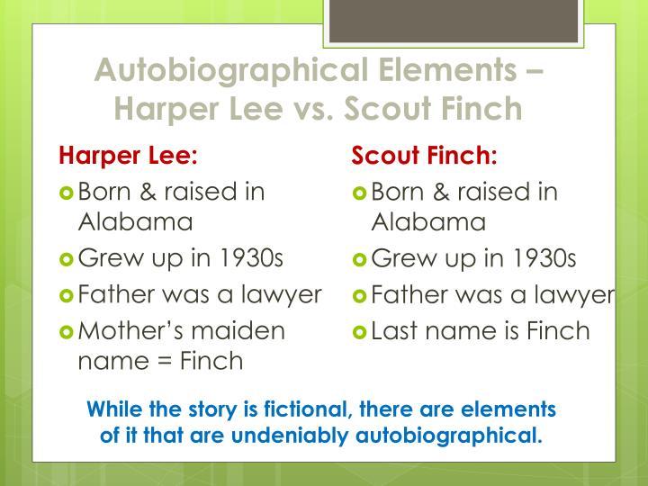 Autobiographical Elements – Harper Lee vs. Scout Finch