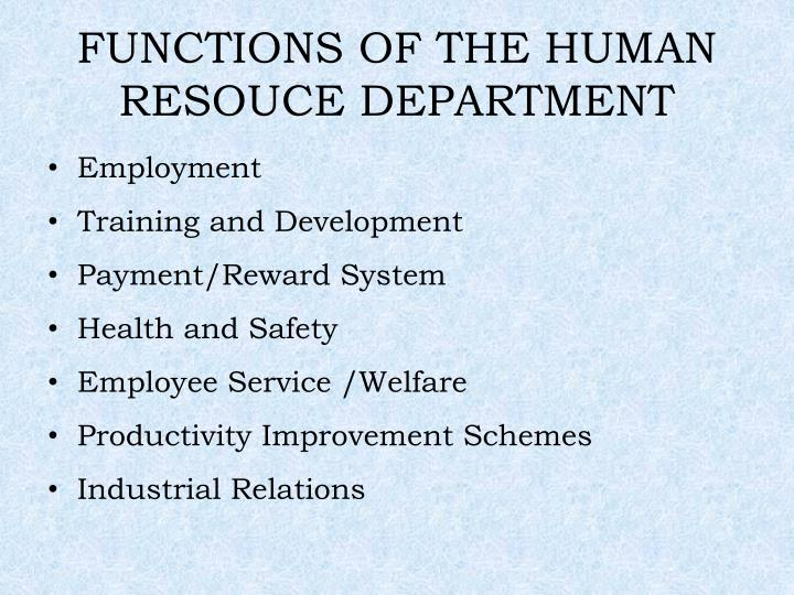 FUNCTIONS OF THE HUMAN RESOUCE DEPARTMENT
