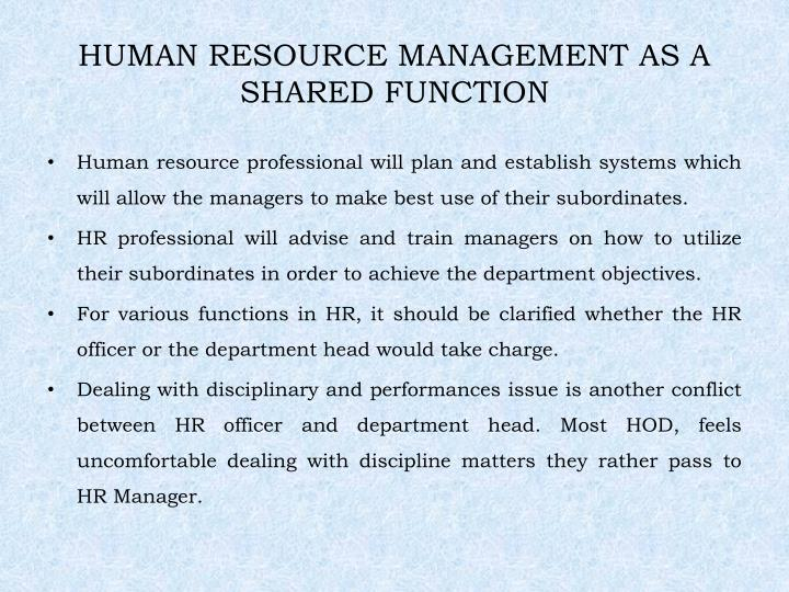 HUMAN RESOURCE MANAGEMENT AS A SHARED FUNCTION