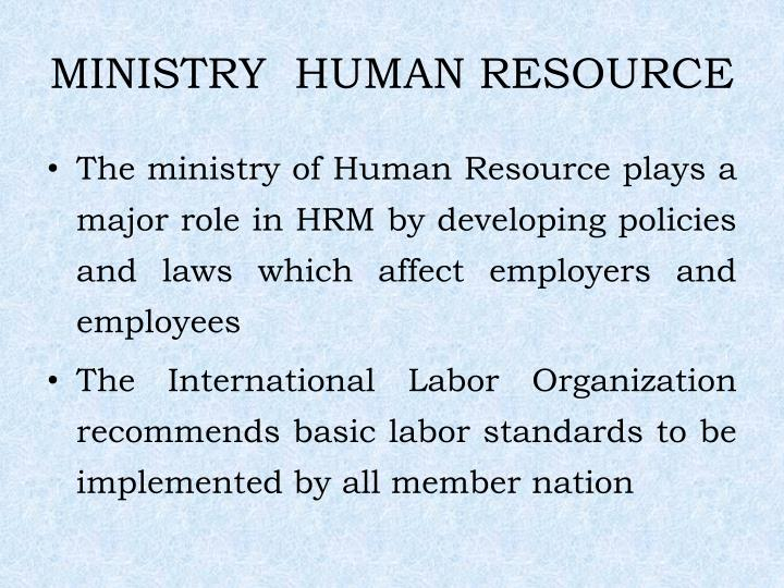 MINISTRY  HUMAN RESOURCE