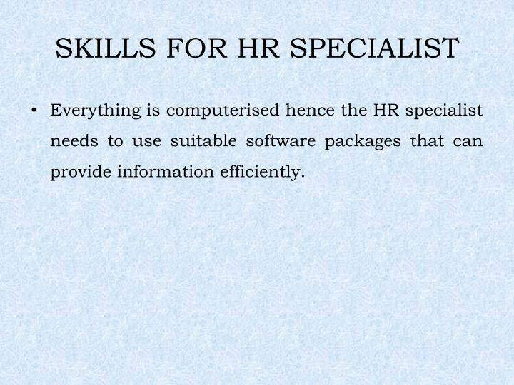 SKILLS FOR HR SPECIALIST