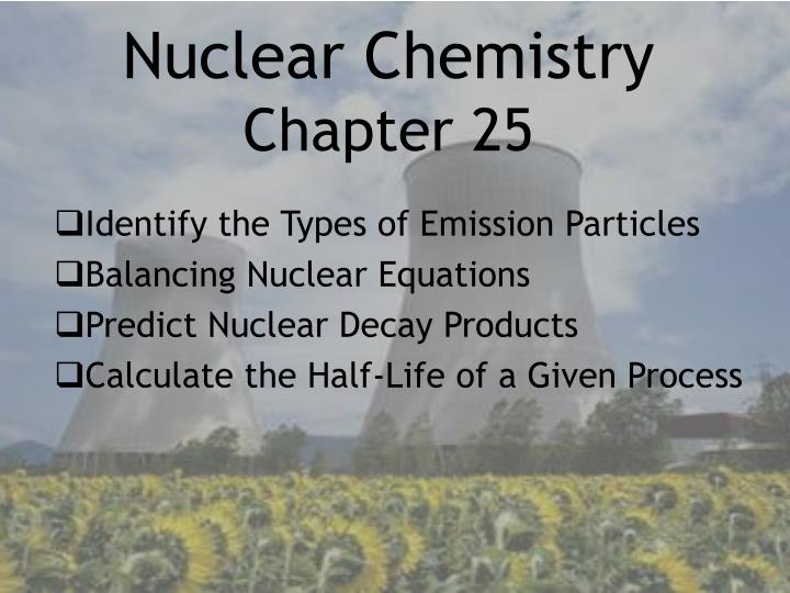 nuclear chemistry chapter 25 n.