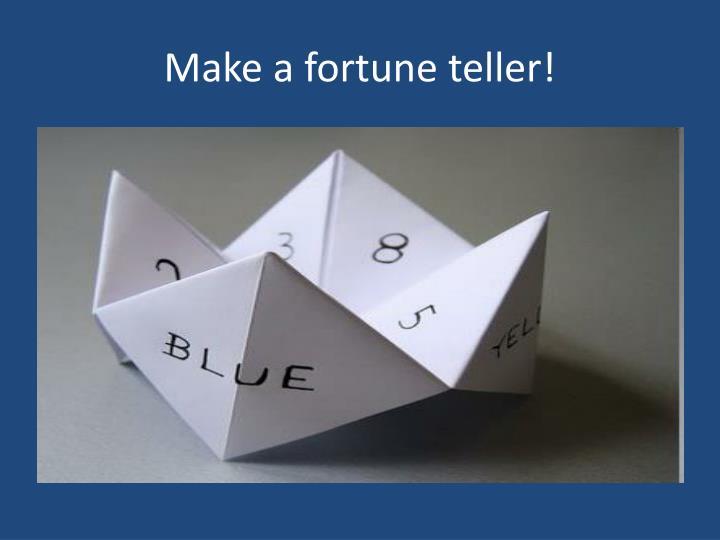Make a fortune teller!