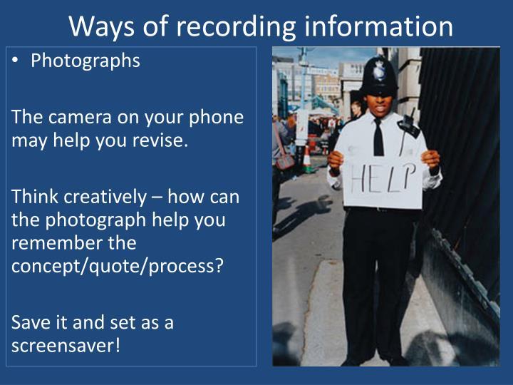 Ways of recording information