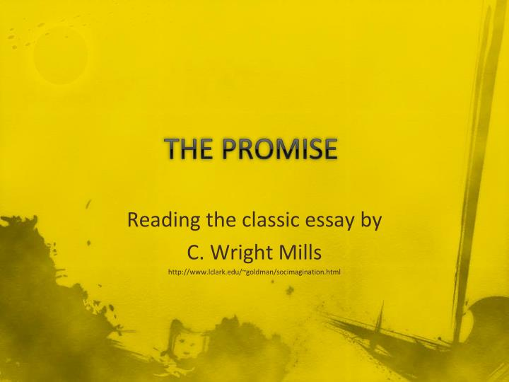 the promise c wright mills essay