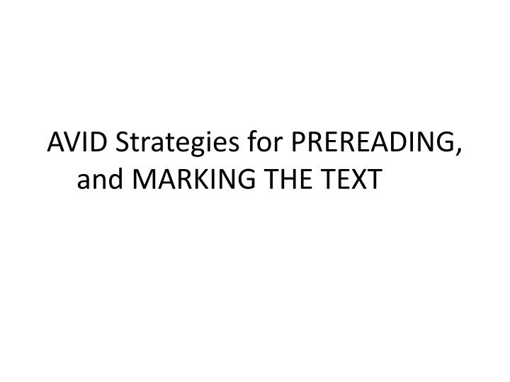 avid strategies for prereading and marking the text n.