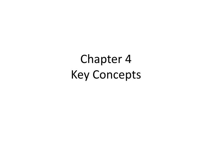chapter 4 key concepts n.