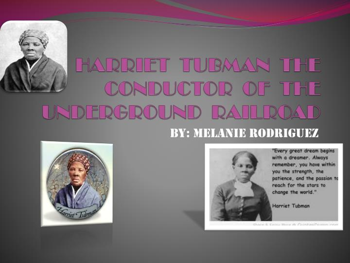 harriet tubman the conductor of the underground railroad n.