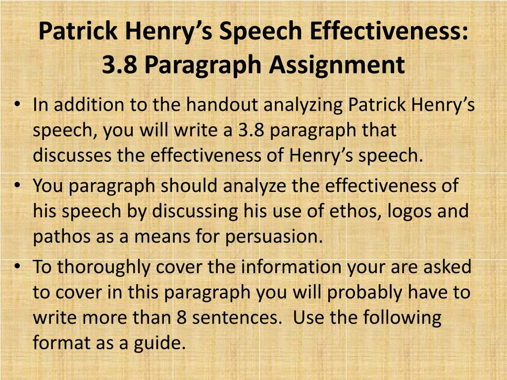 PPT - Patrick Henry's Speech Effectiveness: 3.8 Paragraph Assignment ...