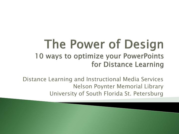the power of design 10 ways to optimize your powerpoints for distance learning n.