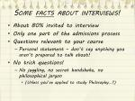 some facts about interviews