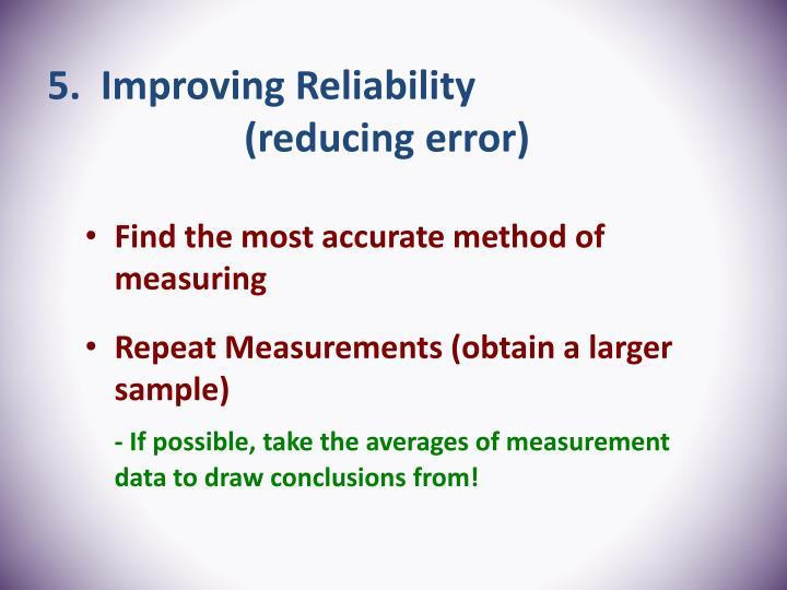 5.  Improving Reliability