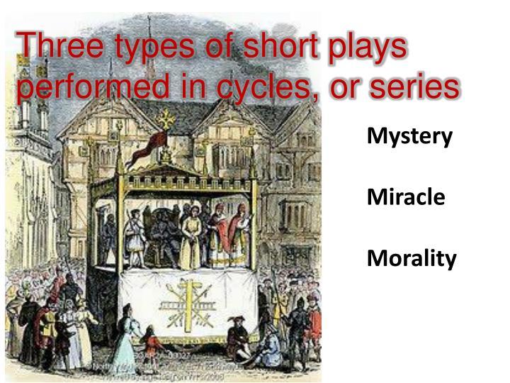 Three types of short plays