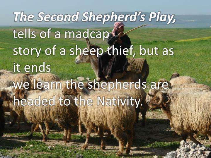 The Second Shepherd's Play,