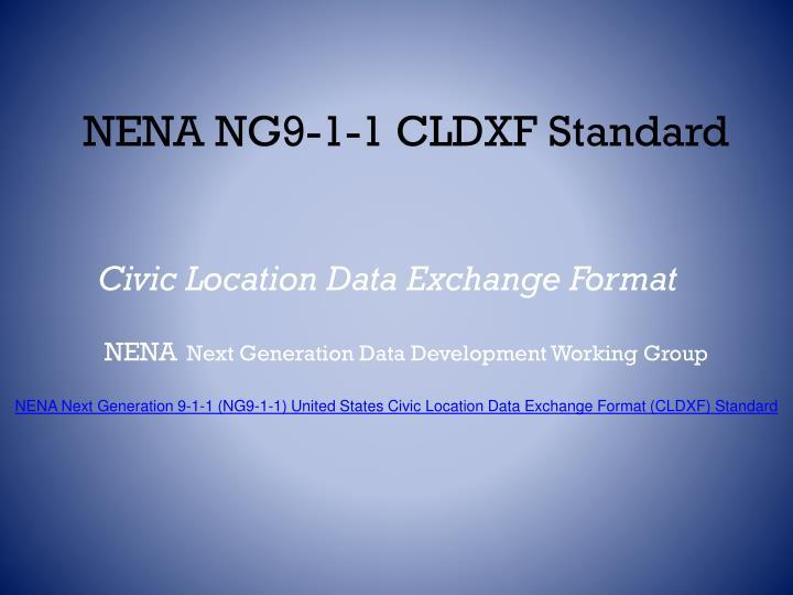 NENA NG9-1-1 CLDXF Standard