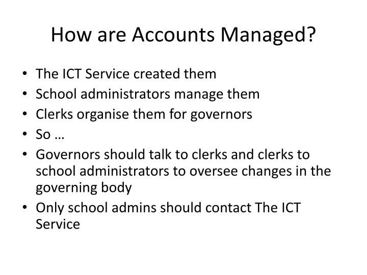 How are Accounts Managed?