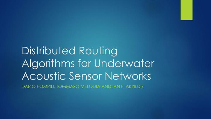 Distributed routing algorithms for underwater acoustic sensor networks