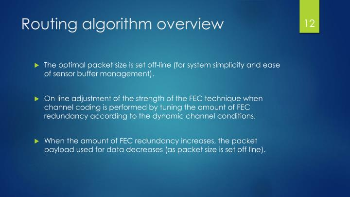 Routing algorithm overview