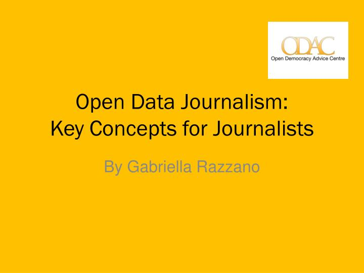 Open data journalism key concepts for journalists