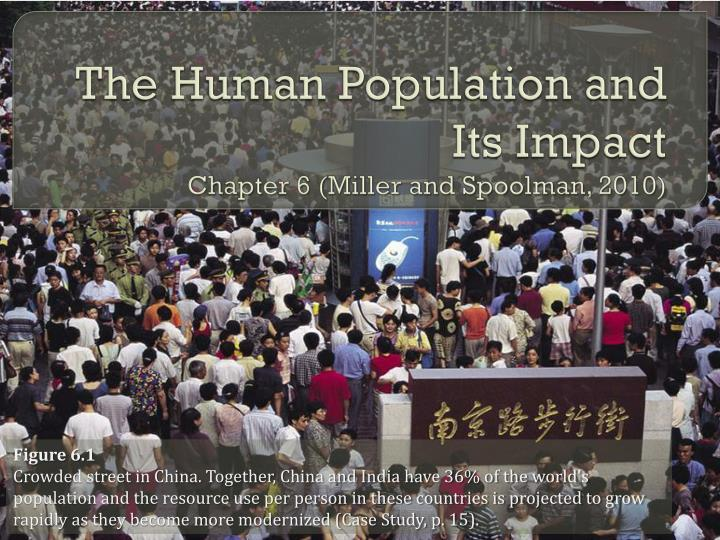 the human population and its impact chapter 6 miller and spoolman 2010 n.