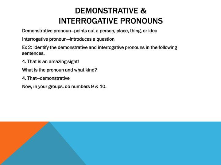 Demonstrative &