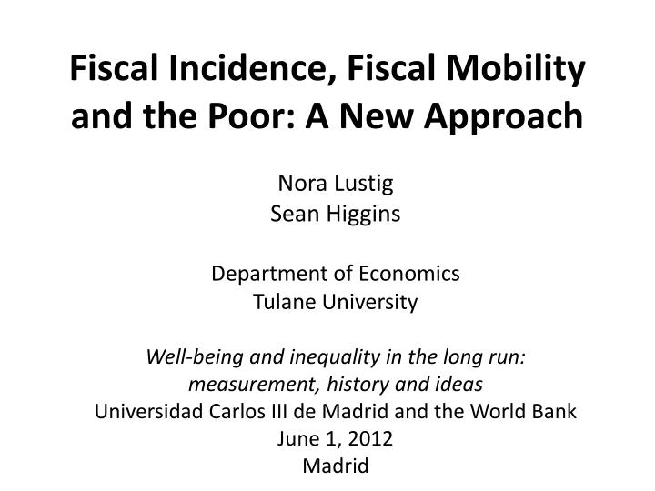 fiscal incidence fiscal mobility and the poor a new approach n.