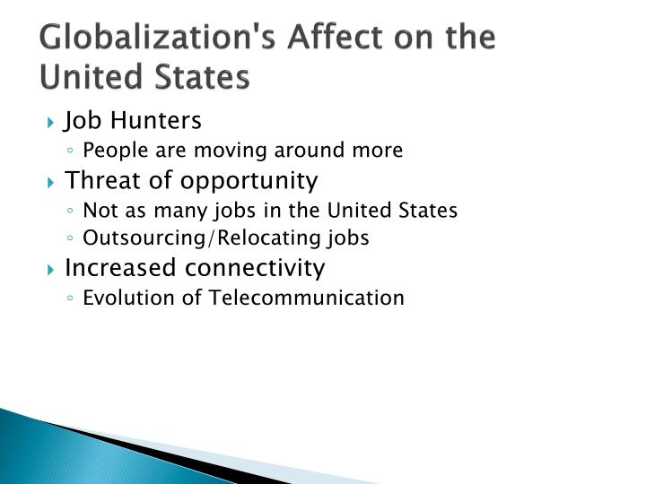 Globalization's Affect on the United States