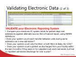 validating electronic data 2 of 3