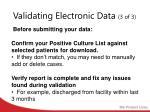 validating electronic data 3 of 3