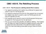 cms 1455 r the rebilling process