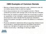 cms examples of common denials