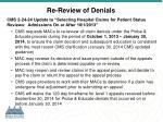 re review of denials