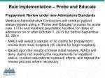 rule implementation probe and educate