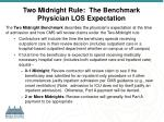 two midnight rule the benchmark physician los expectation