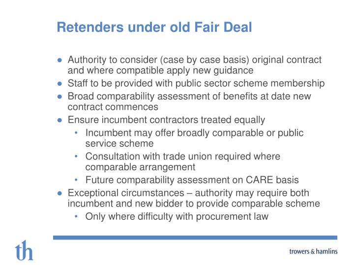 Retenders under old Fair Deal